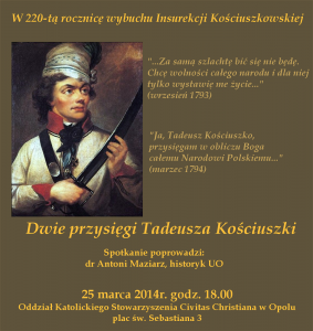 Dwie przysięgi Tadeusza Kościuszki - wykład w Opolu 25-03-2014
