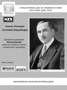 """""""Roman Dmowski – Architekt Niepodległej"""" – wykład w Opolu 28-01-2014"""