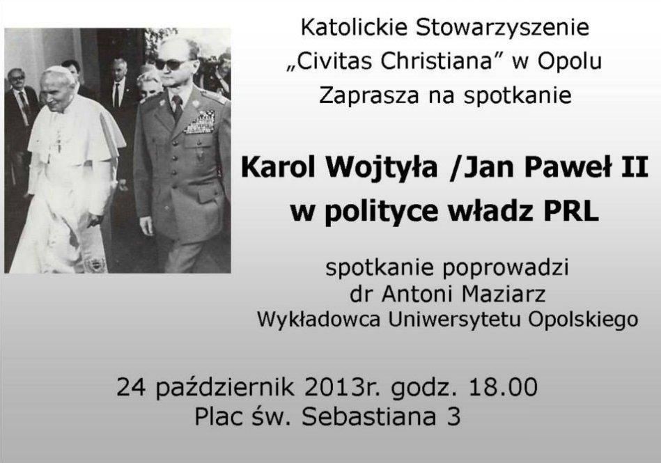 """Wyklad """"Karol Wojtyła w polityce władz PRL w Opolu 24-10-2013"""